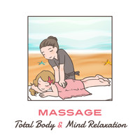 Sensual Massage to Aromatherapy Universe - Massage: Total Body & Mind Relaxation, Ultimate Meditation Music Zone, Tranquility Slow Time