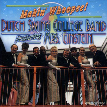 Dutch Swing College Band - Makin' Whoopee!