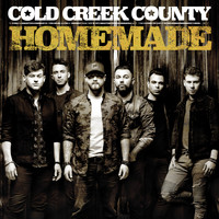 Cold Creek County - Homemade