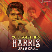 Harris Jayaraj - 20 Biggest Hits : Harris Jayaraj, Vol. 1