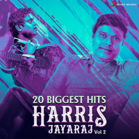 Harris Jayaraj - 20 Biggest Hits : Harris Jayaraj, Vol. 2