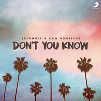 Beowülf - Don't You Know