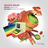 Kraak & Smaak - U R Freak / Prescription