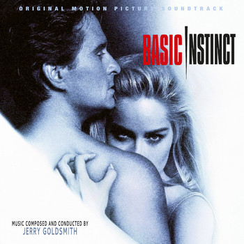 Jerry Goldsmith - Basic Instinct (25th Anniversary Original Motion Picture Soundtrack)