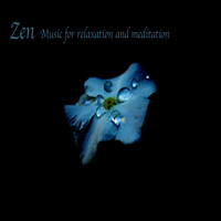 Meditation Music Zone, Relaxing Music Therapy, Zen Meditate - Zen Music for Relaxation and Meditation
