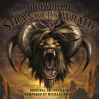 "Michael Bross - Stranger's Wrath, Vol. 1 (Original Soundtrack from ""Oddworld"")"