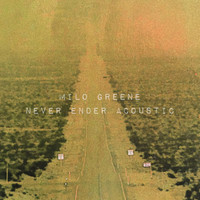 Milo Greene - Never Ender Acoustic
