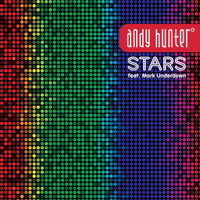 Andy Hunter - Stars (feat. Mark Underdown)
