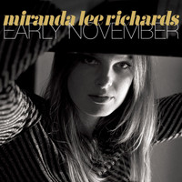Miranda Lee Richards - Early November
