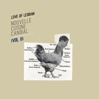 Love Of Lesbian - Nouvelle Cuisine Canibal, Vol. II