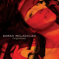 Sarah McLachlan - Forgiveness (Single Mix)