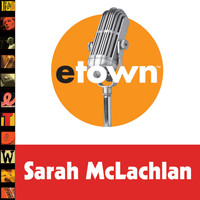 Sarah McLachlan - Live From ETown: 2006 Christmas Special
