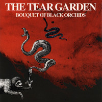 The Tear Garden - Bouquet Of Black Orchids