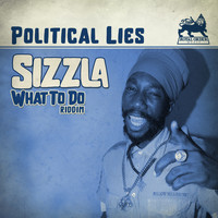 Sizzla - Political Lies