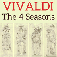 Antonio Vivaldi - Vivaldi : The 4 seasons