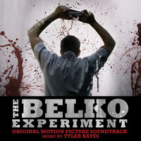Tyler Bates - The Belko Experiment (Original Motion Picture Soundtrack)