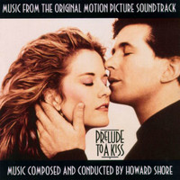 Howard Shore - Prelude to a Kiss (Original Motion Picture Soundtrack)