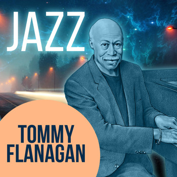 Tommy Flanagan Trio - Jazz