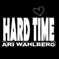 Ari Wahlberg - Hard Time