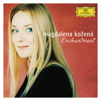 Magdalena Kozená - Enchantment
