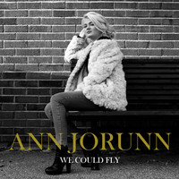 Ann Jorunn - We Could Fly