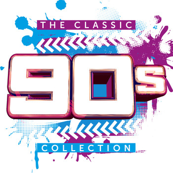 Various Artists - The Classic 90s Collection (Explicit)