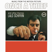 Lalo Schifrin - Once A Thief And Other Themes (Original Motion Picture Soundtrack)