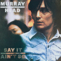Murray Head - Say It Ain't So (Remastered 2017)