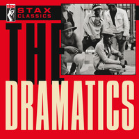 The Dramatics - Stax Classics