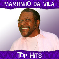 Martinho Da Vila - Top Hits