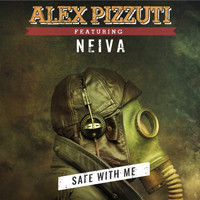 Alex Pizzuti feat. Neiva - Safe with Me