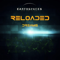 Earthspaces - Reloaded Dreams