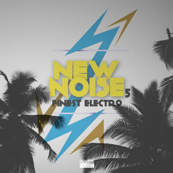 Various Artists - New Noise - Finest Electro, Vol. 5