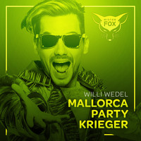 Willi Wedel - Mallorca Party Krieger