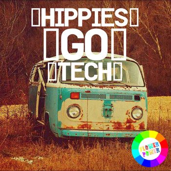 Various Artists - Hippies Go Tech