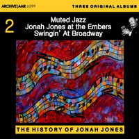 Jonah Jones - Three Original Albums of Jonah Jones: Muted Jazz / Jonah Jones at the Embers & Swingin' at Broadway