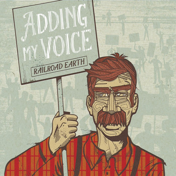 Railroad Earth - Adding My Voice