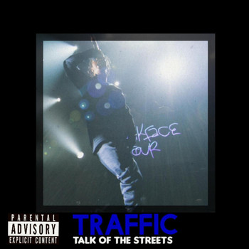 Traffic - Talk of the Streets