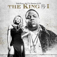 Faith Evans And The Notorious B.I.G. - The King & I (Explicit)