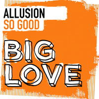 Allusion - So Good
