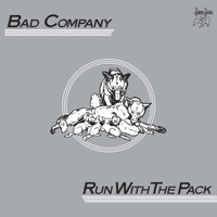Bad Company - Run with the Pack (2017 Remaster)