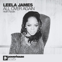Leela James - All Over Again RMR Remix