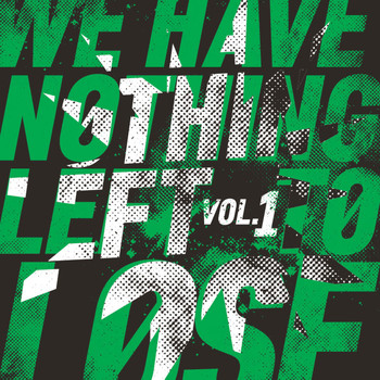 Various Artists - We Have Nothing Left to Lose