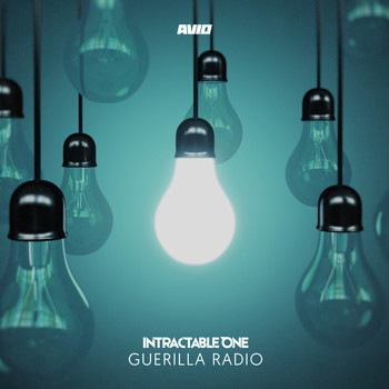Intractable One - Guerilla Radio (Explicit)