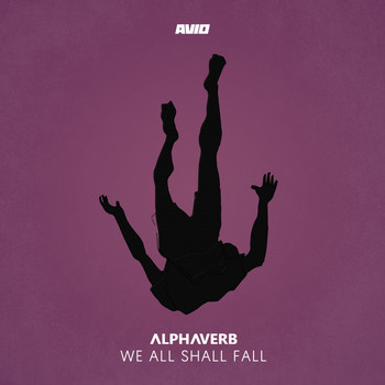 Alphaverb - We All Shall Fall