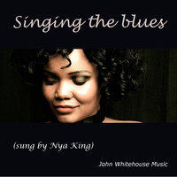 John Whitehouse, Nya King - Singing the blues