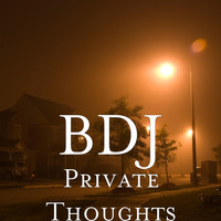 Bdj - Private Thoughts