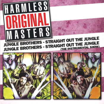 Jungle Brothers - Straight out the Jungle/Straight out the Jungle (The Instrumental Show)