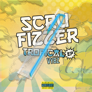 Scrufizzer - Tropical Vybes Ep