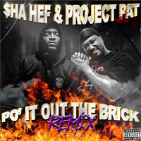 Project Pat - Po' it out the Brick (Remix) [feat. Project Pat]